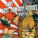 Split w/ Lost Cowboy Heroes