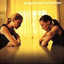 Pochette Without You I'm Nothing par Placebo