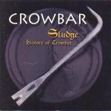 Sludge: History Of Crowbar