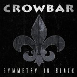 Pochette Symmetry In Black par Crowbar