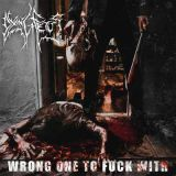 Pochette Wrong One to Fuck With par Dying Fetus