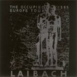 Pochette The Occupied Europe Tour 83-85