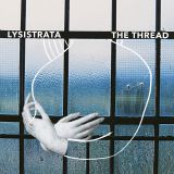 Pochette The Thread par Lysistrata