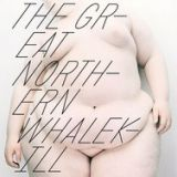 Pochette The Great Northern Whalekill