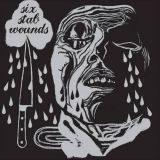 Six Stab Wounds (split avec Yattaï, Tina Turner Fraiseur, Boris Viande, Grünt Grünt, Vengeance)