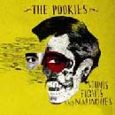 The Pookies - Stunts Fights And Mariachies