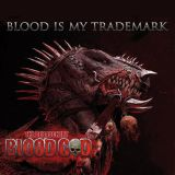 Pochette Blood Is My Trademark