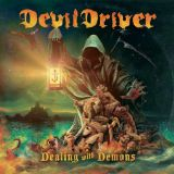 Pochette Dealing With Demons par DevilDriver
