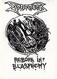Reborn In Blasphemy