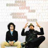 Omar Rodriguez Lopez & Jeremy Michael Ward