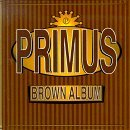 Pochette Brown Album par Primus