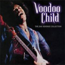 Pochette Voodoo Child : The Jimi Hendrix Collection