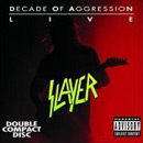 Pochette Decade of Aggression (Live) par Slayer
