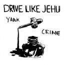 Pochette Yank Crime (Réédition) par Drive Like Jehu