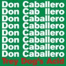Three Dog's Acid