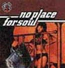 Pochette No Place For Soul par No Place For Soul
