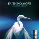 Pochette Angel Dust par Faith No More