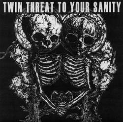 Pochette Twin threat to your sanity