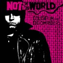 Not Of This World (split avec Doomriders)