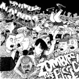 Pochette Split w/ Zombies Are Pissed!