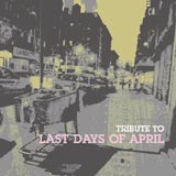 Tribute to LastDaysOfApril