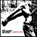 Disruptdead