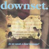 Pochette Do We Speak a Dead Language? par Downset.