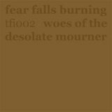 Woes Of The Desolate Mourner