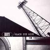 Split w/ Black Eye Riot