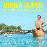 Pochette Vacances A Vos Frais par Didier Super