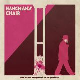 Pochette This Is Not Supposed To Be Positive par Hangman's Chair