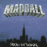 Pochette Hold It Down par Madball
