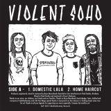 Violent Soho / Spraynard Split