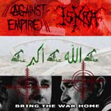 Bring the War Home - Split w/ Against Empire