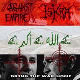Bring the War Home - Split w/ Against Empire