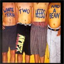 Pochette White trash, two heebs and a beam 1992