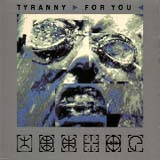 Pochette Tyranny for You