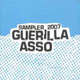 Guerilla Asso Sampler 2007