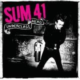 Pochette Underclass Hero par Sum 41