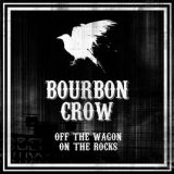 Pochette Off The Wagon On The Rocks par Bourbon Crow