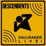 Hallraker Live!