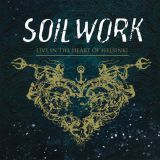 Pochette Live In The Heart Of Helsinki par Soilwork