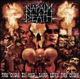Pochette The Code is Red... Long Live the Code par Napalm Death