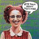 Pochette Let's Talk About Feelings