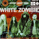 Pochette Astro Creep: 2000 par White Zombie