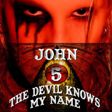 Pochette The Devil Knows My Name par John 5