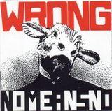 Pochette Wrong par Nomeansno