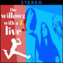 Willowz With A Z Live