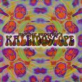 Mother's Superior Kaleidoscope