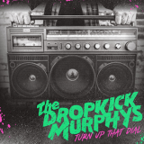 Pochette Turn Up That Dial par Dropkick Murphys